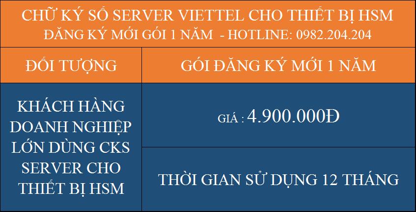 Báo giá dịch vụ chữ ký số Server Viettel cho thiết bị HSM cấp mới gói 1 năm