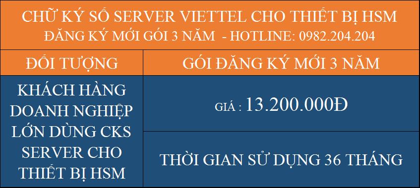 Báo giá dịch vụ chữ ký số Server Viettel cho thiết bị HSM cấp mới gói 3 năm