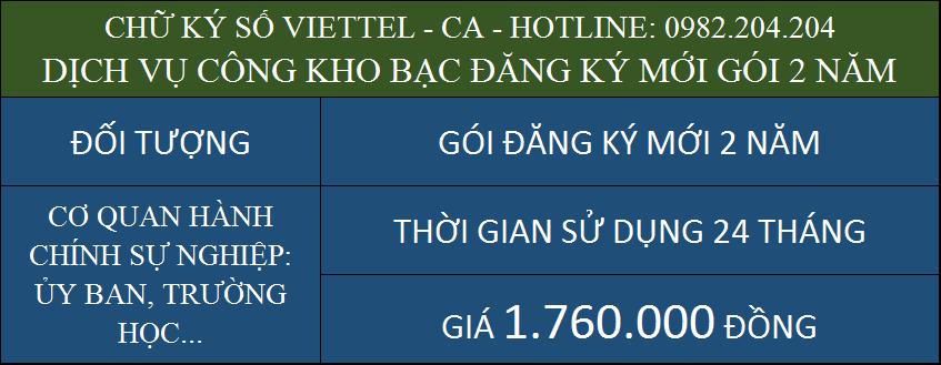 Chữ ký số Viettel giá rẻ ký dịch vụ công kho bạc cấp mới gói 2 năm