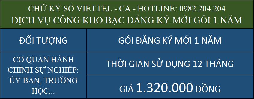 Chữ ký số Viettel ký dịch vụ công kho bạc cấp mới gói 1 năm