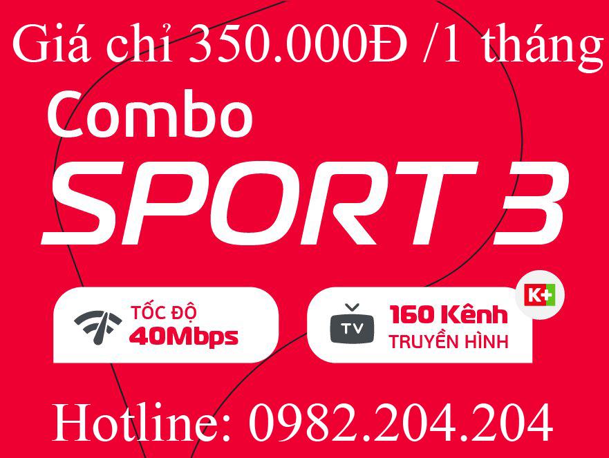 11.Lắp cáp quang Viettel gói Combo Sport 3 truyền hình k+ phí hàng tháng chỉ 350.000Đ