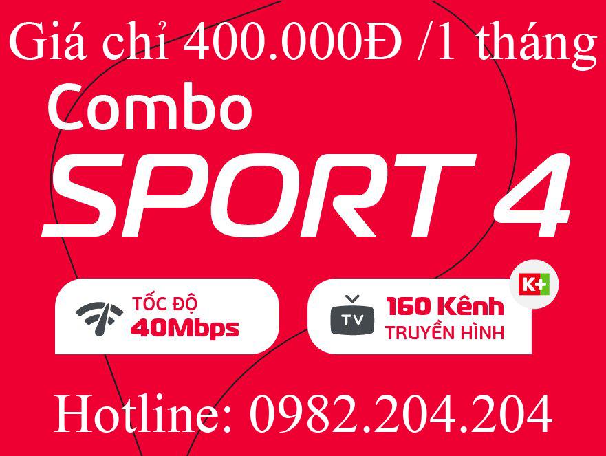 12.Lắp cáp quang Viettel gói Combo Sport 4 truyền hình k+ phí hàng tháng chỉ 400.000Đ