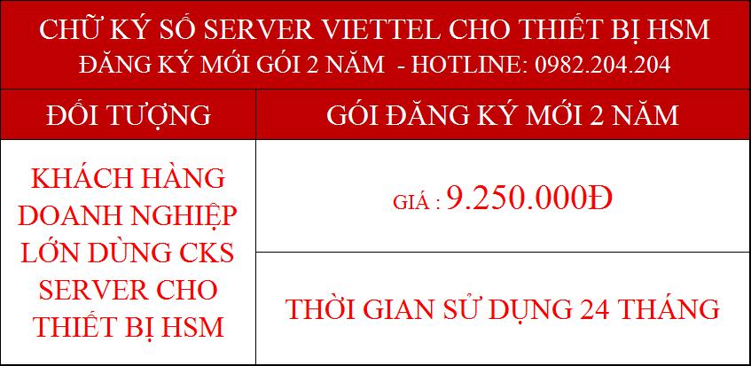 17.Chữ ký số Viettel Server cấp mới 2 năm cho tổ chức giá 9.250.000Đ