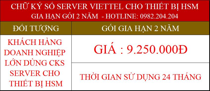 41.Chữ ký số Viettel Server cho tổ chức gia hạn 2 năm phí 9250000Đ