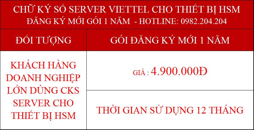 Chữ ký số Server Viettel 2021 cấp cho thiết bị HSM doanh nghiệp lớn gói 1 năm