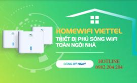Đăng Ký Lắp Đặt Home Wifi Viettel 2021 Với 12 Gói Cước Siêu Ưu Đãi